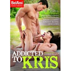 ADDICTED TO KRIS