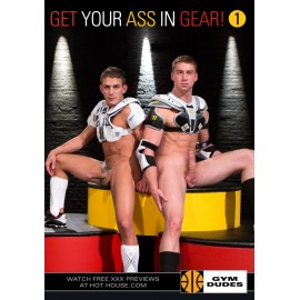 Get Your Ass In Gear Part 1
