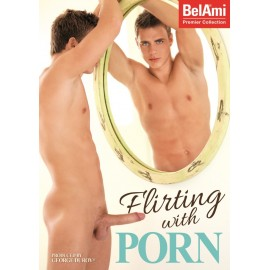 Flirting With Porn