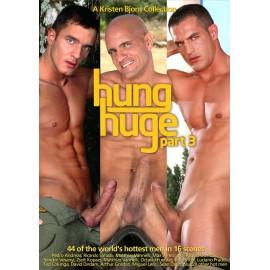 Hung Huge Part 3