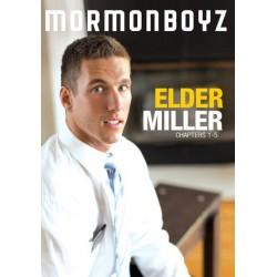 Elder Miller (Chapters 1-5)